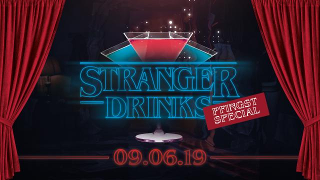 Stranger Drinks - wir zahlen - du trinkst!