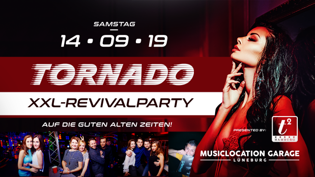 Tornado - XXL-Revivalparty is back ! pres. by T2