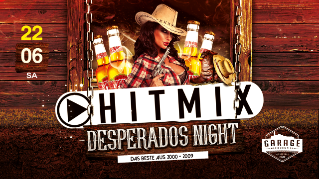 HITMIX 2000er - Desperados Night