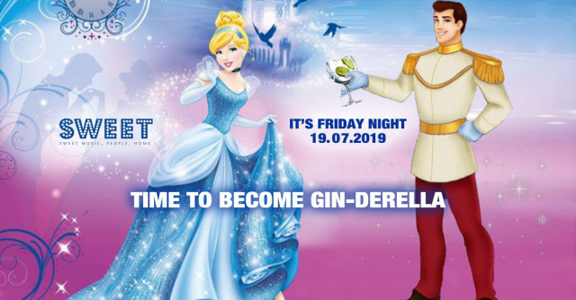 It´s Friday - Time to become GIN - DERELLA ;-)