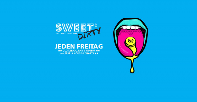 Sweet & Dirty