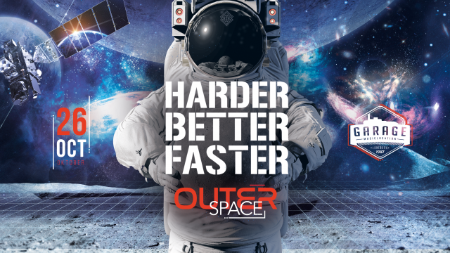 Harder.Better.Faster | Outer Space