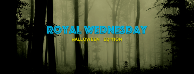Royal Wednesday Halloween Special