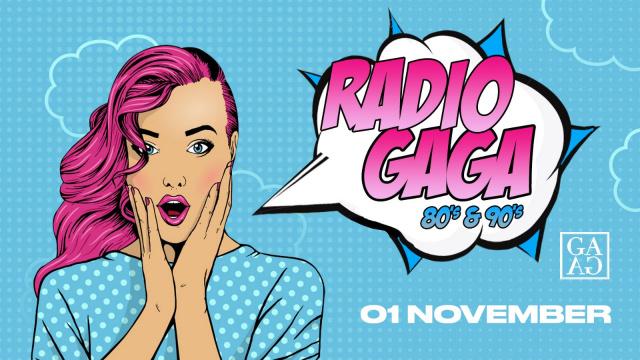 RADIO GAGA I 80's & 90's