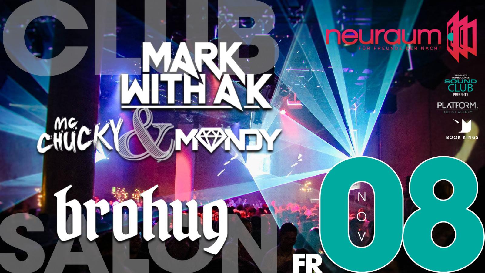 Mark With a K, MC Chucky, Mandy @ Club & Brohug @ Salon