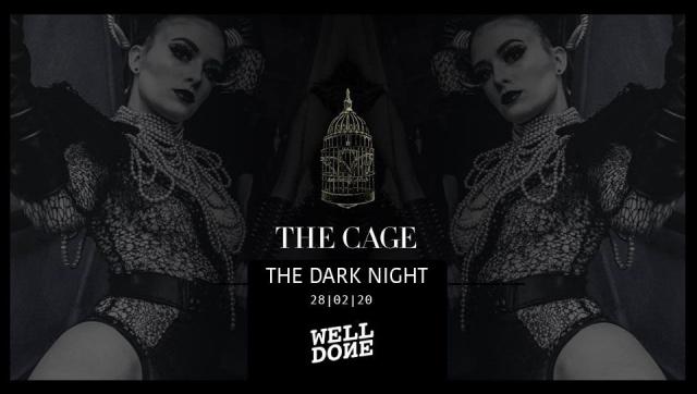 The Cage | Dark Night 2020