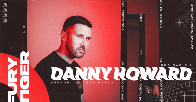 Fury Tiger x Danny Howard (BBC RADIO 1)
