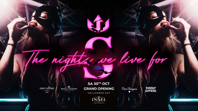 INSEL GRAND OPENING - THE NIGHTS WE LIVE FOR - HALLOWEEN EDITION