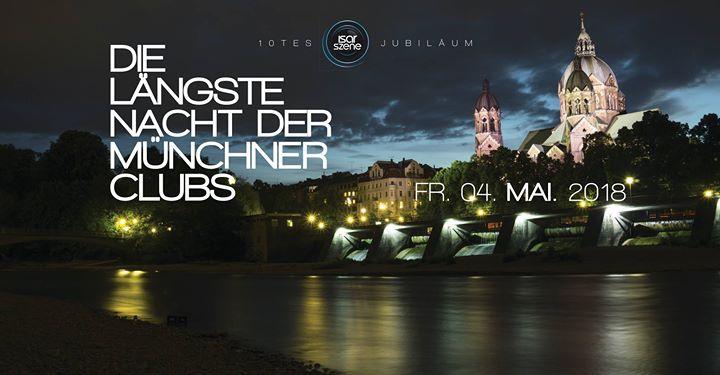 Die längste Nacht der Münchner Clubs - 10tes Jubiläum