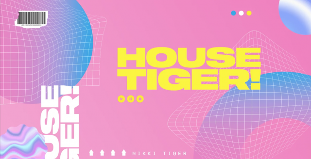 House Tiger - Friday